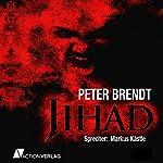 Jihad [German Edition]   Peter Brendt
