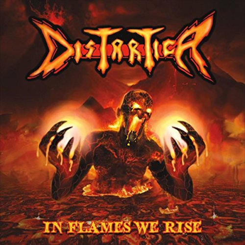 In Flames We Rise (2017) (Album) by Distartica
