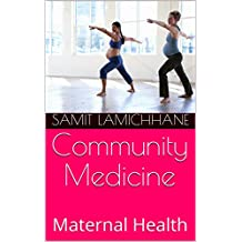 Community Medicine: Maternal Health (1)