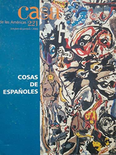Revista casa de las americas octubre-diciembre de 2000.numero 221.cosas de espanoles
