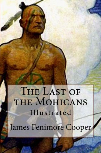 Download The Last of the Mohicans: Illustrated ebook