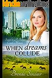 When Dreams Collide