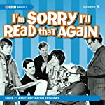 I'm Sorry I'll Read That Again: Volume Five | BBC Audiobooks