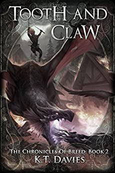 Tooth And Claw: The Chronicles of Breed: Book Two by [Davies, K.T.]