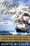 Flying Cloud, David W. Shaw, 0060934786