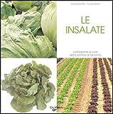 Image de Le insalate. Coltivazione e cure dalla semina al raccolto