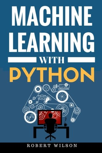 Machine Learning with Python: Understanding Machine Learning