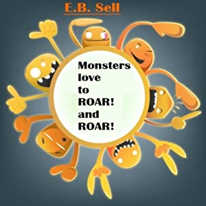 Monsters love to ROAR! and ROAR! Audiobook