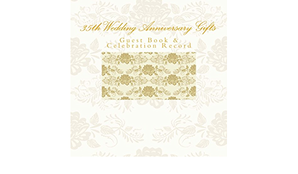 35th Wedding Anniversary Gifts Guest Book Celebration Record Thirty Fifth Wedding Anniversary Gifts Amazon Com Au Books