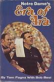 Notre Dame's Era of Ara, Tom Pagna and Bob Best, 0873971043