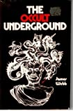 The Occult Underground, James Webb, 0912050462