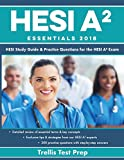 img - for HESI A2 Essentials 2018: HESI Study Guide & Practice Questions for the HESI A2 Exam book / textbook / text book