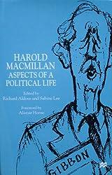 Harold MacMillan: Aspects of a Political Life