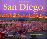 A Photo Tour of San Diego (Photo Tour Books)
