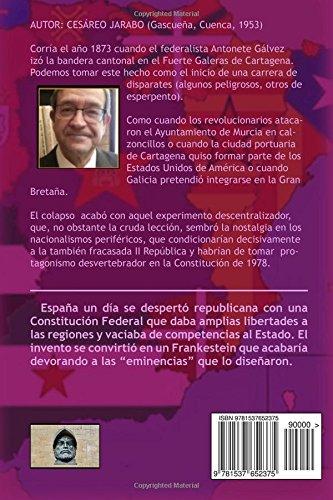 El Cantonalismo: Preludio de las Autonomias: Amazon.es ...