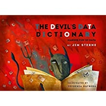 The Devil's Data Dictionary by Jim Sterne (2015-05-03)