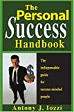 The Personal Success Handbook, Antony J. Iozzi, 0595133312