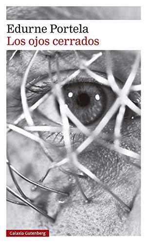 Los ojos cerrados, de Edurne Portela