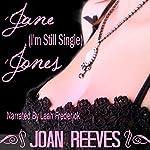 Jane (I'm-Still-Single) Jones | Joan Reeves