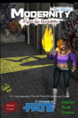 Modernity (Fate Edition) Deluxe Color: Fight the Darkness Paperback