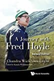 A Journey with Fred Hoyle, N. C. Wickramasinghe and Kamala Wickramasinghe, 9814436127