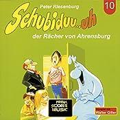 Schubiduu...uh - der Rächer von Ahrensburg (Schubiduu...uh 10) | Peter Riesenburg