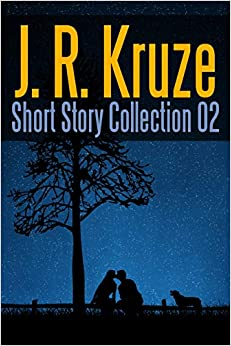 Donde Descargar Libros J. R. Kruze Short Story Collection 02 PDF Gratis 2019