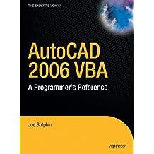 AutoCAD 2006 VBA: A Programmer's Reference