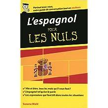 L'espagnol - Guide de conversation pour les Nuls, 2ème édition (French Edition)