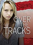 Over the Tracks (Suspended)