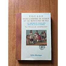 Voyage dans l'empire de Maroc et au royaume de Fez