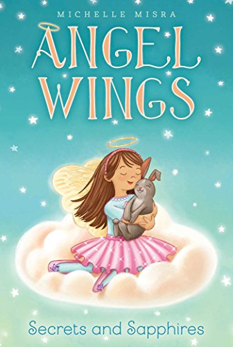 Aladdin Wings Angel - Secrets and Sapphires (Angel Wings Book 3)