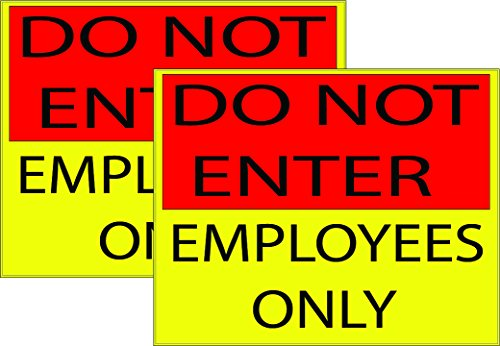 2 Pack Large Do Not Enter Notice Employees Only Sign Retail Store Business OSHA Door Window Self Adhesive Vinyl Sticker (Yellow)
