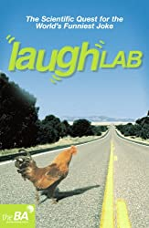 Laughlab: The Scientific Quest for the World's Funniest Joke (Humour)