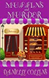 Muffins and Murder: A Margot Durand Cozy Mystery (Volume 4)