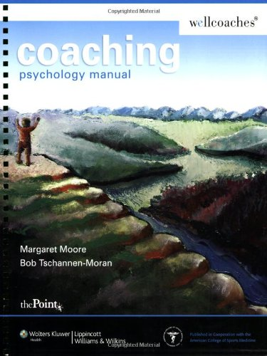 Coaching Psychology Manual (Point (Lippincott Williams & Wilkins)) (Manual Del Coaching)