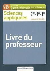 Sciences appliquées 2e/1e/Tle Bac pro cuisine : Livre du professeur