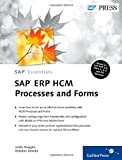 SAP ERP HCM Processes and Forms, Morgalis, Justin and Toombs, Brandon, 1592294251