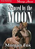 seduced by the moon moonlight shifters 1 siren publishing menage amour