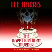 The Happy Birthday Murder: A Christine Bennett Mystery, Book 14 | Lee Harris