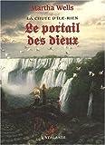 La chute d'Ile-Rien, Tome 3 : Le portail des dieux