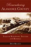 Remembering Alamance County, Don Bolden, 1596291702