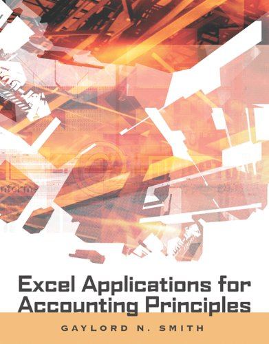 Excel Applications for Accounting Principles (with Excel Templates Computer Disk)