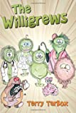 The Willigrews, Terry Tarbox, 1492200425