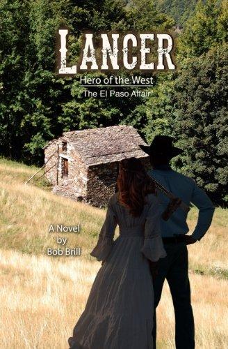 Lancer; Hero of the West: The El Paso Affair