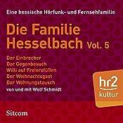 Die Familie Hesselbach Vol. 5 (Die Hesselbachs) | Wolf Schmidt