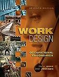 Work Design: Occupational Ergonomics