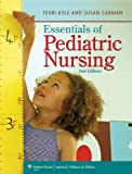 Lippincott CoursePoint for Essentials of Pediatric Nursing with Print Textbook Package, Kyle, Terri, 1469885646