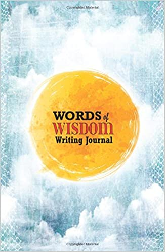 Words Of Wisdom Quotes | Words Of Wisdom Journal 120 Page Diary With Words Of Wisdom Quotes