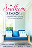front porch plans A Southern Season: Stories from a Front Porch Swing